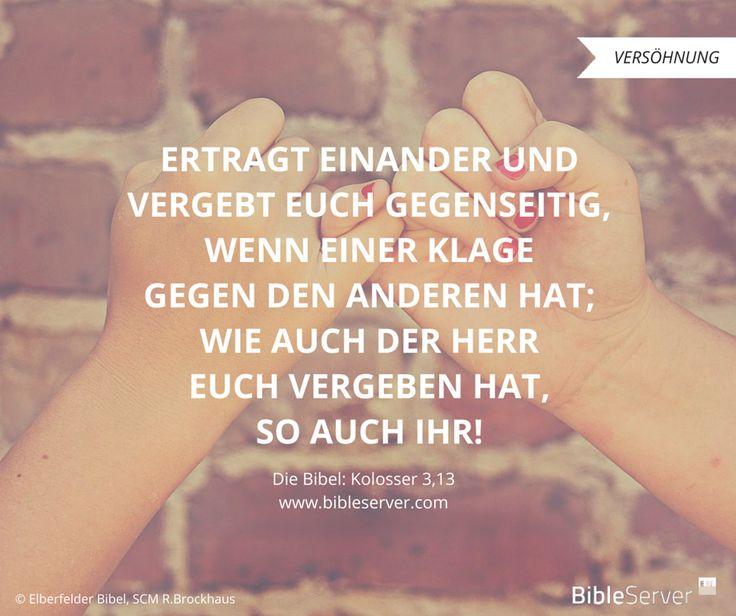 Vergebt euch gegenseitig | Der Spruch des Tages steht in der Bibel auf #BibleServer: Kolosser 3,13