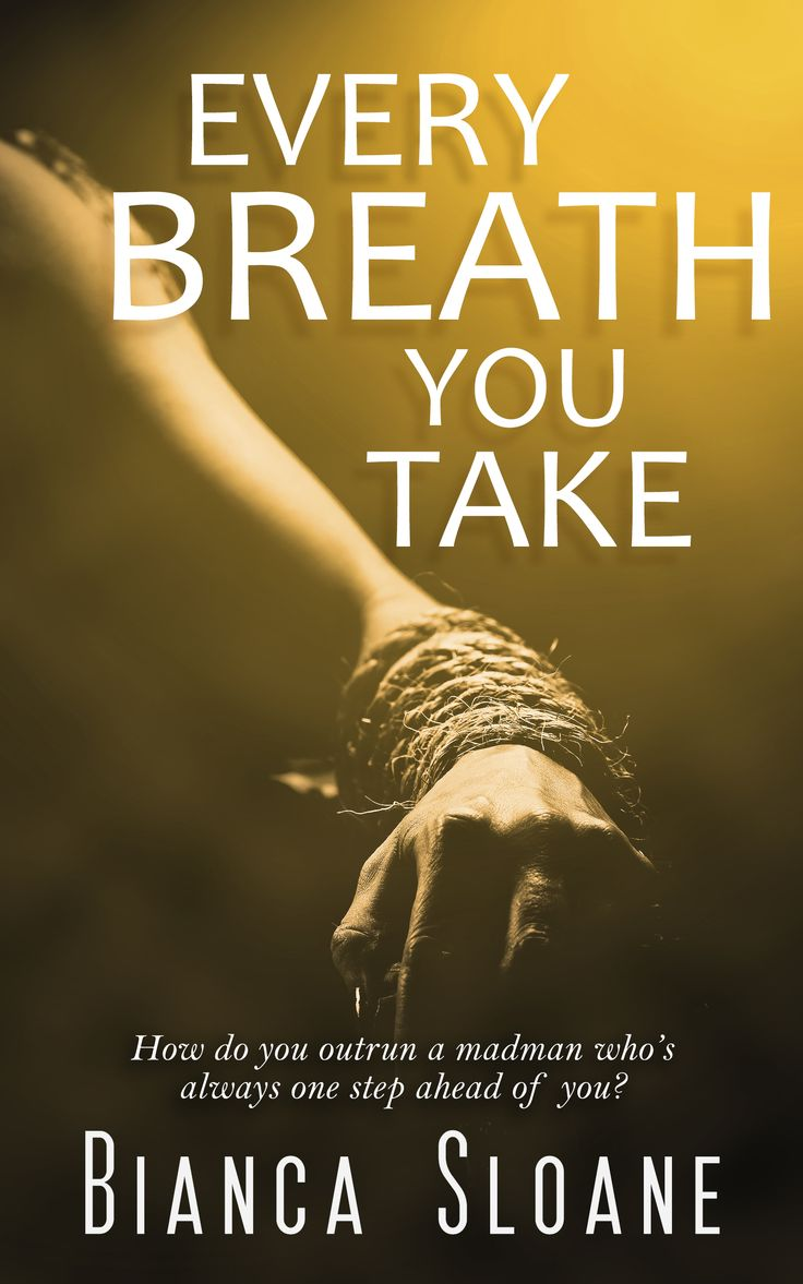 Every Breath You Take By Bianca Sloane, On Sale Now Every Monday,  Wednesday Ebook Cover Designthriller Booksfree
