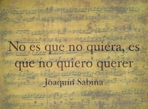 30 Frases de Joaquín Sabina, Hazte el amor, Hazle el amor. - Taringa! #FrasesdeAmor