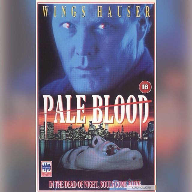 PALE BLOOD, US production, 1990, starring Wings Hauser (Hostage, L.A. Bounty) Pamela Ludwig (Race for Glory, Rush Week) and George Chakiris (as Michael Fury), also distributed in EU Germany by IMV/EuroVideo, 1991 & in France by Fox Video #afbeeldingen #PAL #VHS #indie #arthouse #filmfest #vampire  #Zentropa #elokuvat #Trier #Melancholia #erotisch #brexploitation #Nostalgie #EU27 #Brexit #kunst #Erasmus #todocoleccion #Sims2 #verit #Birkin #Gainsbourg #ANNA #Karina #Rose #McGowan #Winona…