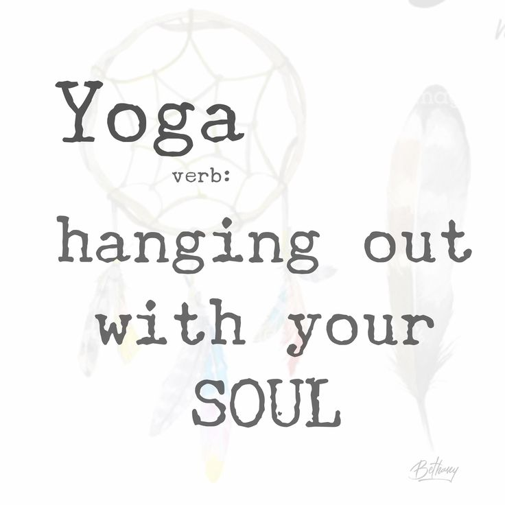 Hang out with your SOUL – Yoga