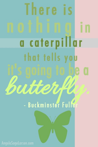 butterflyChildren Quotes