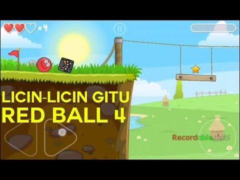 Licin-licin gitu - Red ball 4 Indonesia