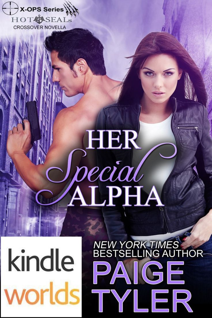 HER SPECIAL ALPHA (an X-OPS Novella 3.5) For the first time in her life, she's getting a chance to know what it's like to be with a man who totally accepts her for who she is. http://paigetylertheauthor.com/BooksHerSpecialAlpha.html
