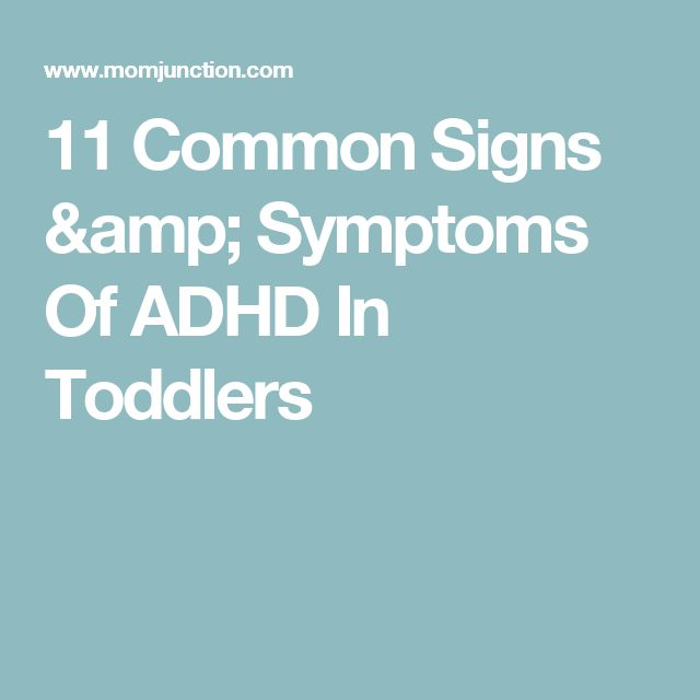 11 Common Signs & Symptoms Of ADHD In Toddlers