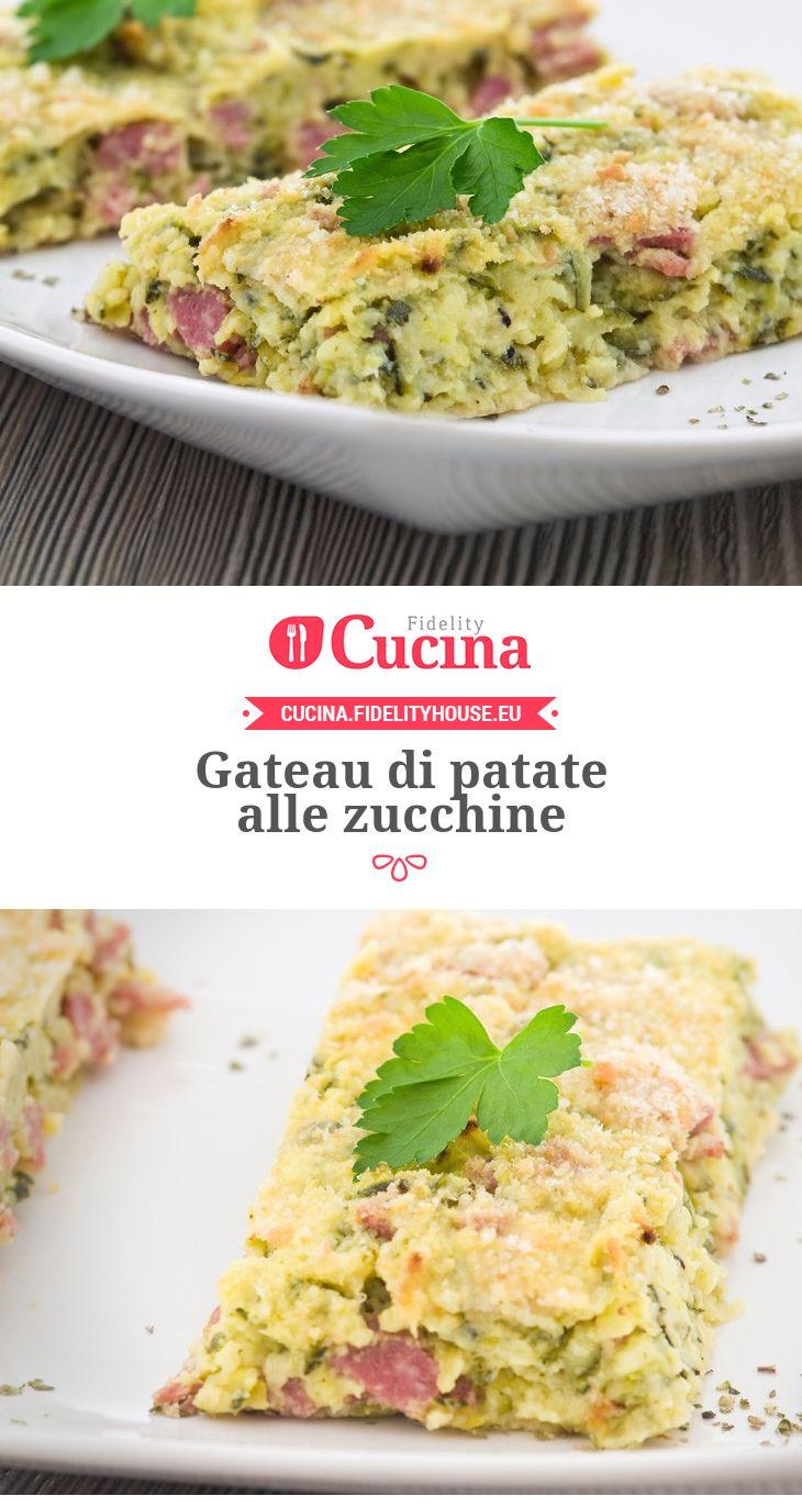 #Gateau di #patate alle #zucchine