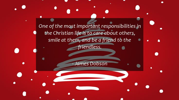 One of the most important responsibilities in the Christian life is to care about others, smile at them, and be a friend to the friendless.      #Life #LifeQuotes #quote #quotes