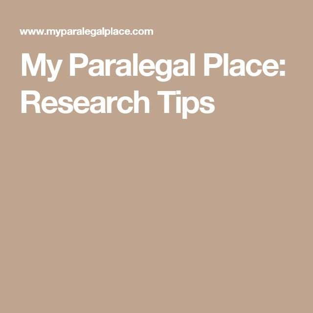 My Paralegal Place: Research Tips