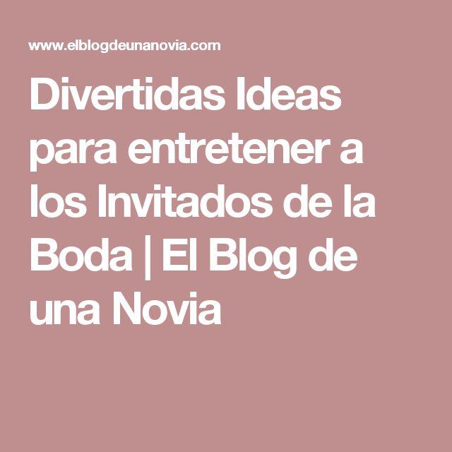 Divertidas Ideas para entretener a los Invitados de la Boda   El Blog de una Novia
