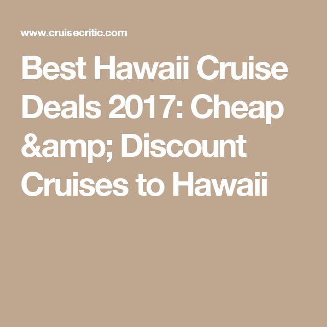 Best Discount Cruise Deals Ideas On Pinterest Cruise Line - Hawaii cruise deals
