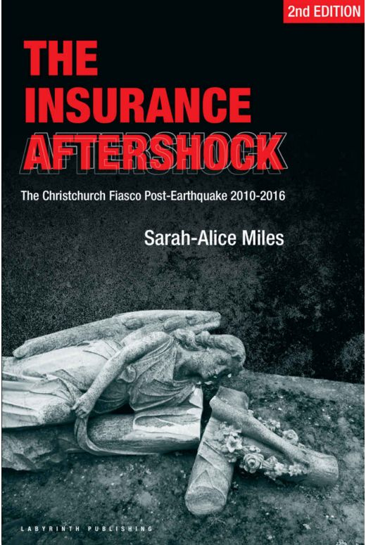 The Insurance Aftershock The Christchurch Fiasco Post-Earthquakes 2010-2016
