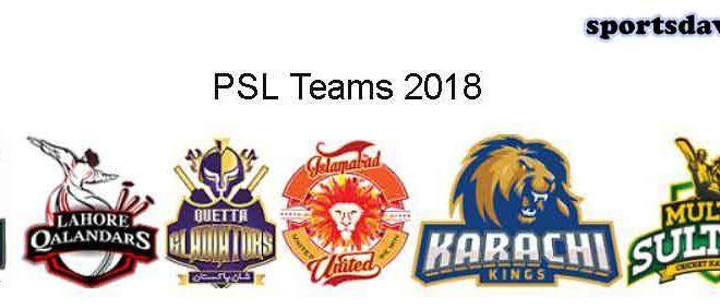 PSL Teams And Players List 2018