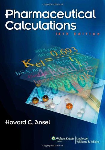 Pharmaceutical Calculations by Howard C. Ansel