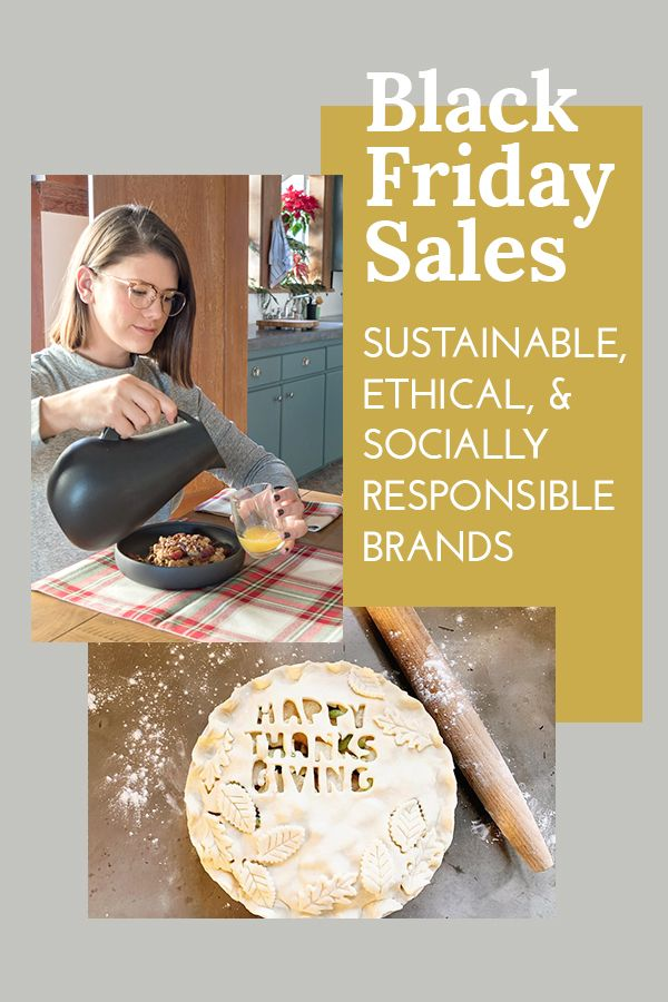 Black Friday Sales Sustainable Ethical Socially Responsible Eco Friendly Recycled Fa Socially Responsible Brands Sustainable Brand Social Responsibility