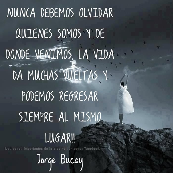 22 best jorge bucay images on pinterest spanish quotes quote and jorge bucay fandeluxe
