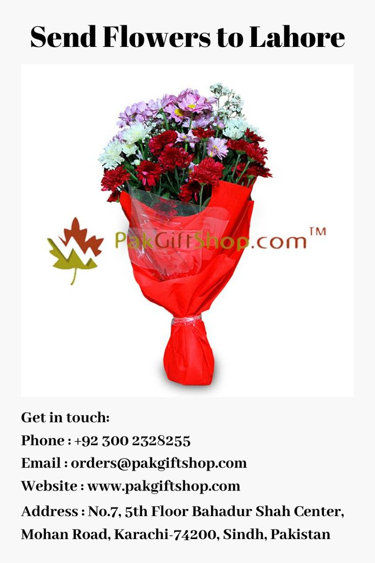 Do You Want To Send Flowers To Lahore For Your Loved Ones Just Go With Pak Gift Shop They Have Collection Of Fresh Fresh Flower Bouquets Send Flowers Flowers