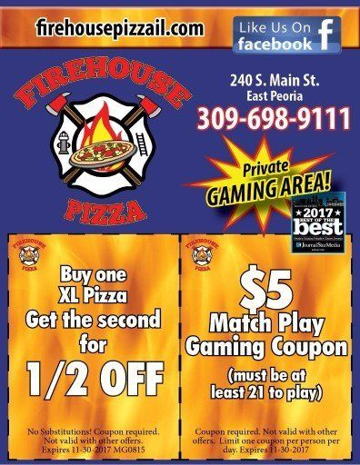 Firehouse Pizza and Pub $5 Match Play Video Gaming and BOGO XL Pizza coupons in East Peoria, IL