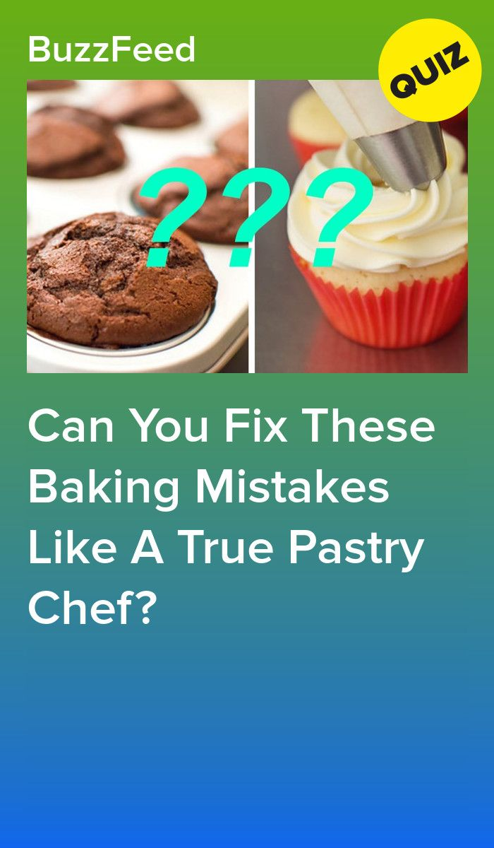 Can You Fix These Baking Mistakes Like A True Pastry Chef