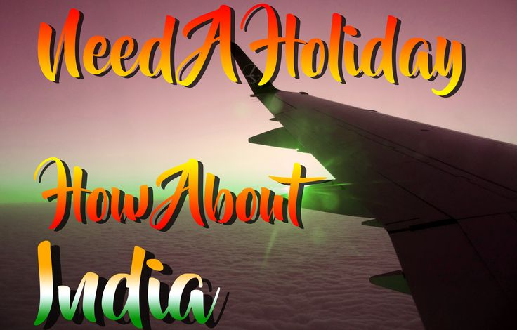Need A Holiday? How About India? - https://exploramum.com/2017/08/need-a-holiday-how-about-india.html