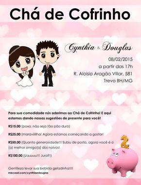 Tudo sobre o evento Chá de cofrinho do casal Cynthia Santiago & Douglas Douglas a ser realizado no dia 08/02/15