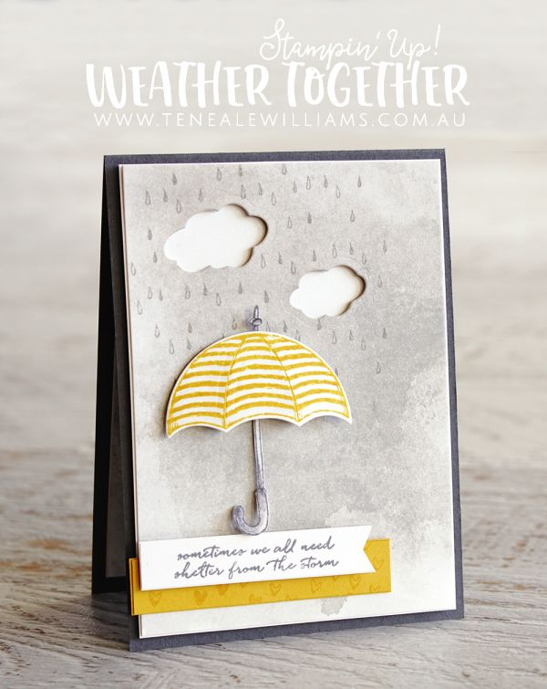 Teneale Williams | Stampin Up Weather Together Bundle | Watercolour background with die cut clouds and rain