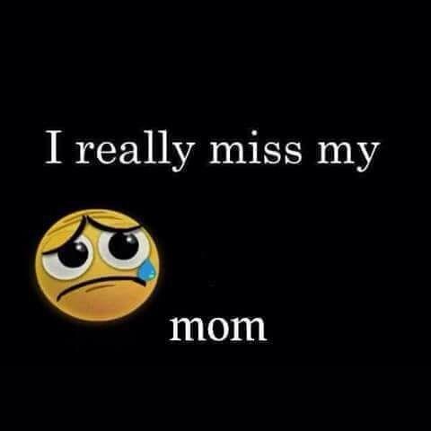 I miss my mom in Heaven