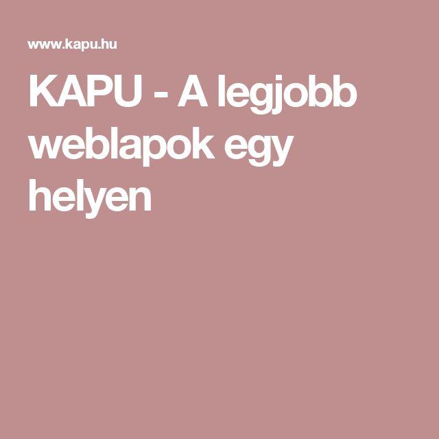 KAPU - A legjobb weblapok egy helyen