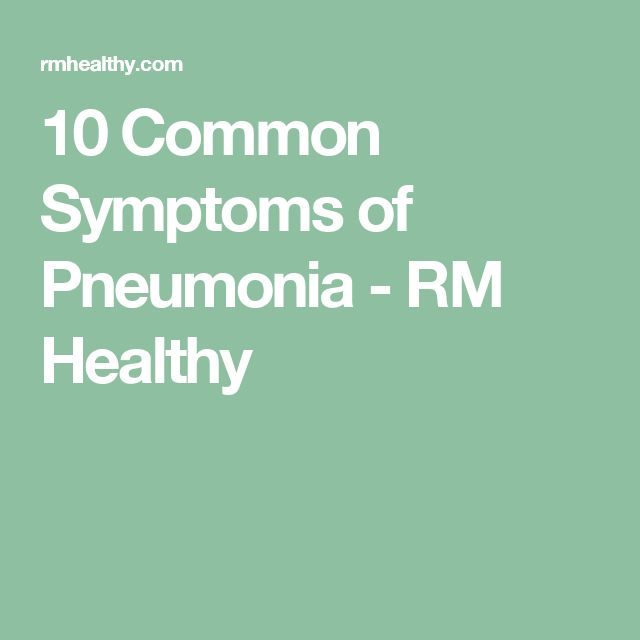 10 Common Symptoms of Pneumonia - RM Healthy