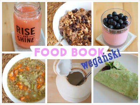 Dieta wegańska - zalety diety roślinnej oraz pyszne dania  - YouTube