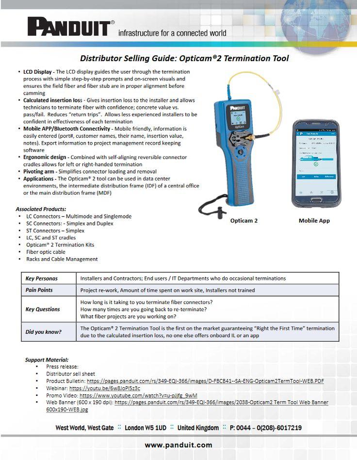 Panduit Distributor Selling Guide: Opticam® 2 Termination Tool https://pages.panduit.com/rs/349-EQI-366/images/Dist%20Sell%20SheetFinal%20English.pdf