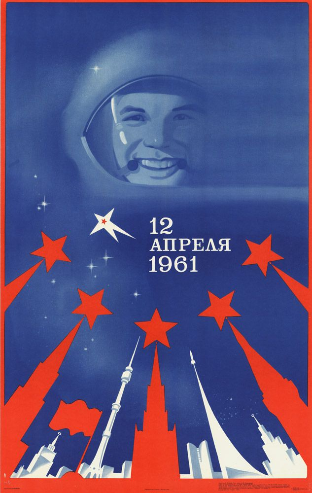 Soviet poster dedicated to the first cosmonaut Yuri Gagarin and his space flight on the 12 April 1961.