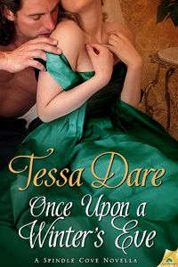 Once Upon a Winter's Eve ~ A Spindle Cove Novella ~ Christian & Violet's Story ~ By Tessa Dare