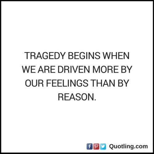 Tragedy Quotes: 1000+ Tragedy Quotes On Pinterest