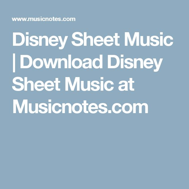 Disney Sheet Music | Download Disney Sheet Music at Musicnotes.com