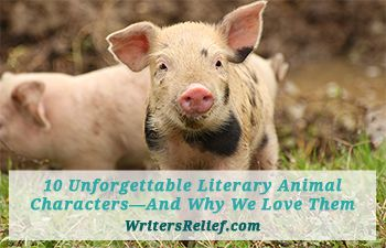 10 Unforgettable Literary Animal Characters—And Why We Love Them - http://writersrelief.com/blog/2015/09/literary-animal-characters/