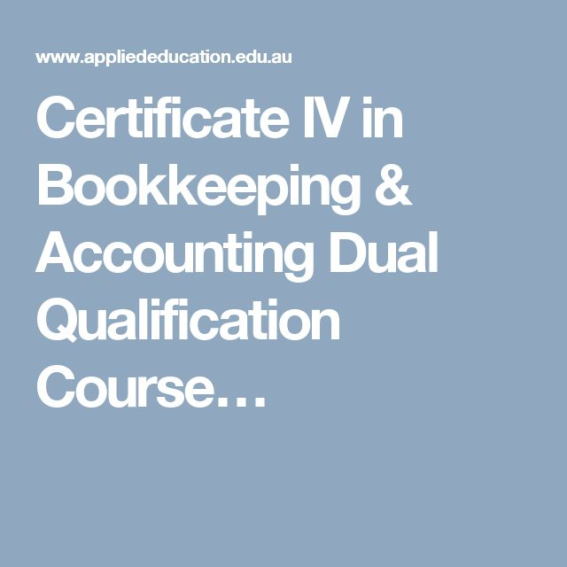 Certificate IV in Bookkeeping & Accounting Dual Qualification Course…