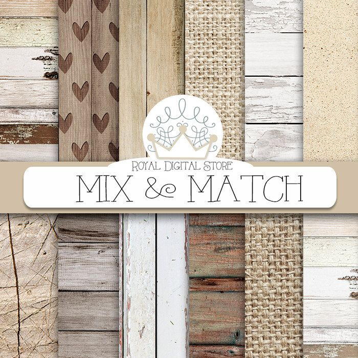 """Wood digital paper: """"MIX & MATCH"""" with wood background, white wood texture, rustic wood, wood scrapbook paper and burlap papers #woodtexture #planner #distressedwood #digitalpaper #texture #wood #scrapbookpaper #shabbychic"""