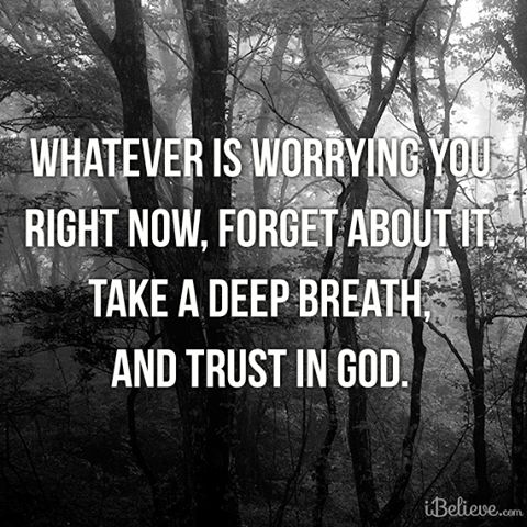Lay down your burdens.  Rest in God. #Trust #Worry