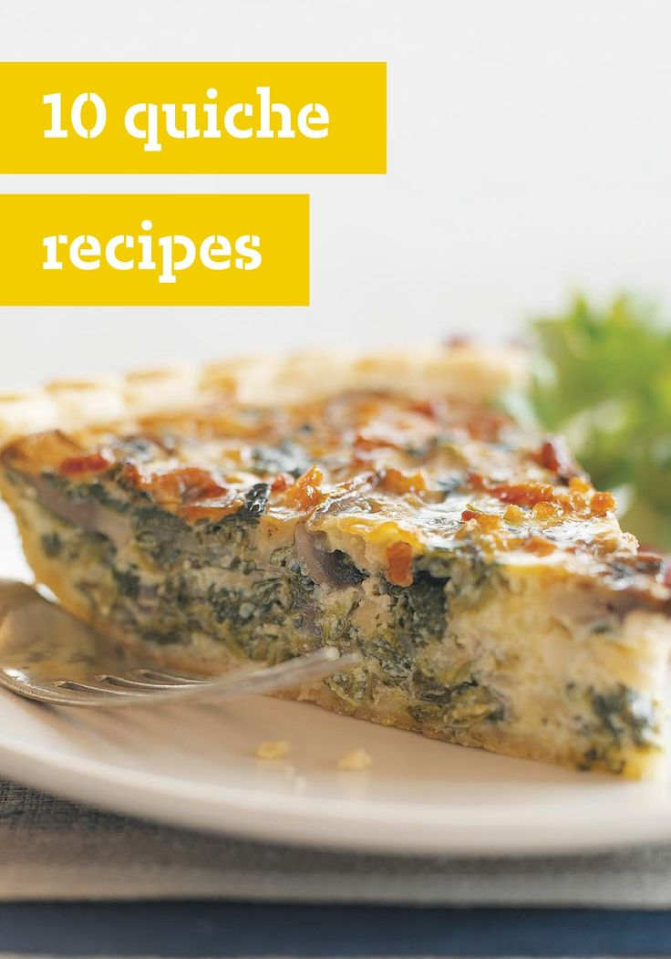 10 Quiche Recipes – Quiche: the perfect breakfast-time or brunch pie.
