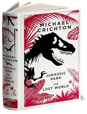 Jurassic Park/The Lost World Michael Crichton Just got it and excited to read it!!!!