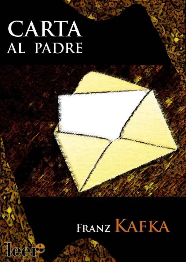 Descarga PDF: Franz Kafka - Carta al padre : Ignoria - http://bibliotecaignoria.blogspot.com/2013/07/descarga-franz-kafka-carta-al-padre.html#.Ufauco1WySo