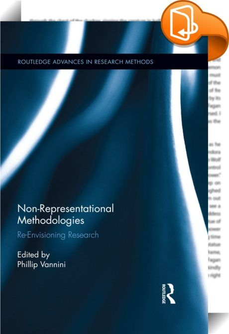 Non-Representational Methodologies    :  Non-representational theory is one of the contemporary moment's most influential theoretical perspectives within social and cultural theory. It is now widely considered to be the logical successor of postmodern theory, the logical development of post-structuralist thought, and the most notable intellectual force behind the turn across the social and cultural sciences away from cognition, meaning, and textuality. And yet, it is often poorly under...