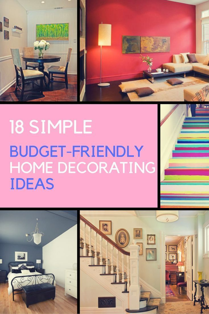 Do You Need To Decorate Your Home On A Budget, But Need A Little Bit Of  Inspiration? Here Are 18 Home Decorating Ideas That You Can Do Own Your Home .