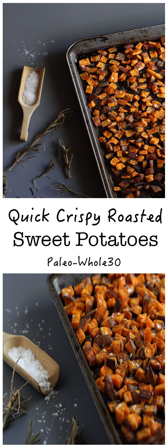 Quick Crispy Roasted Sweet Potatoes - The Paleo Paparazzi