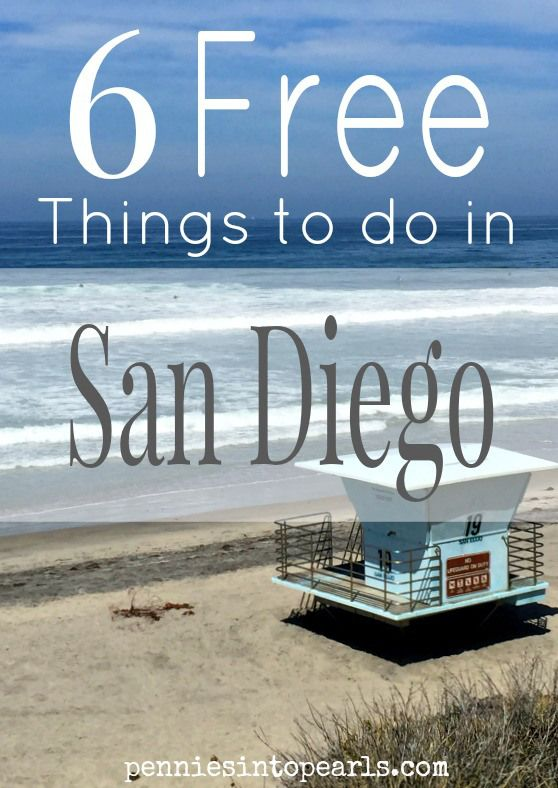 Free Things to do in San Diego - penniesintopearls.com - living frugal and fabulous. Local or visitor these 6 FREE activities are sure to entertain the whole family.