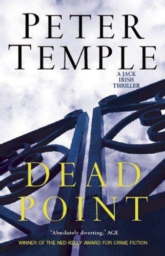 Dead Point (2000) - Jack Irish # 3 - Peter Temple