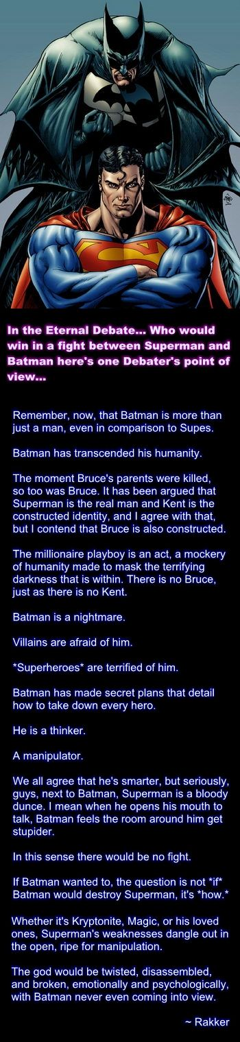 Agreed! This is how I see Batman. Bruce Wayne is just a cover up...a mask Batman is truly his identity. Other heroes can't touch him. Batman is THE hero he's my hero and always will be! <3