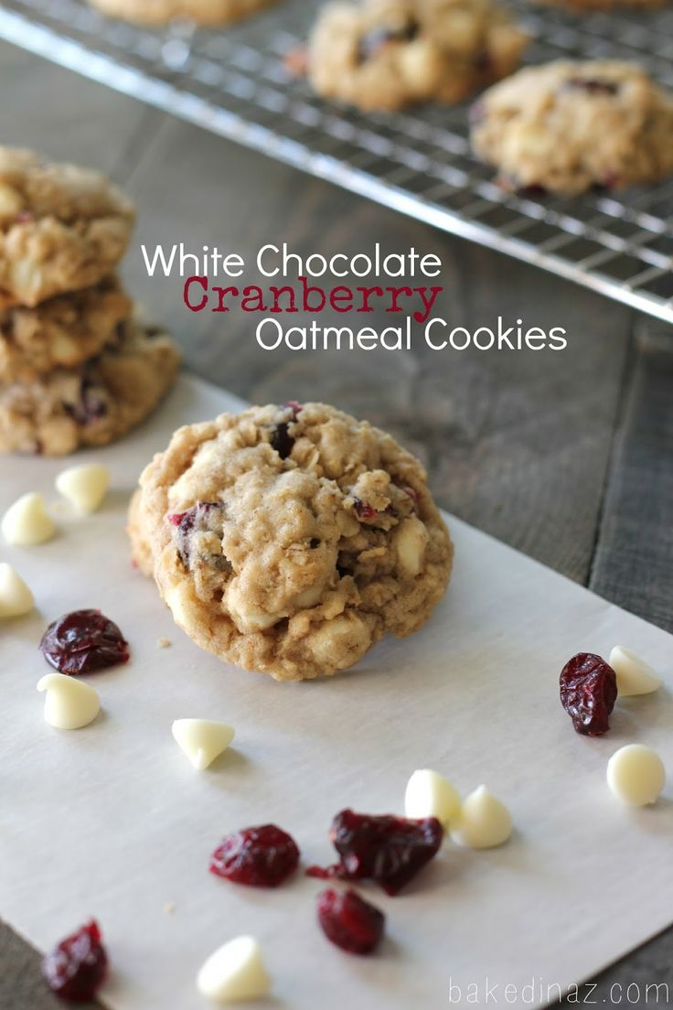 Baked in Arizona: White Chocolate Cranberry Oatmeal Cookies