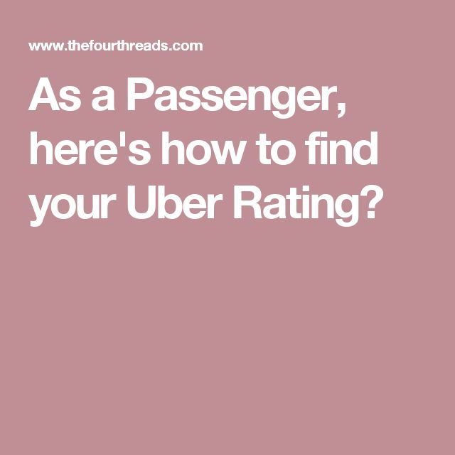 see your uber passenger rating