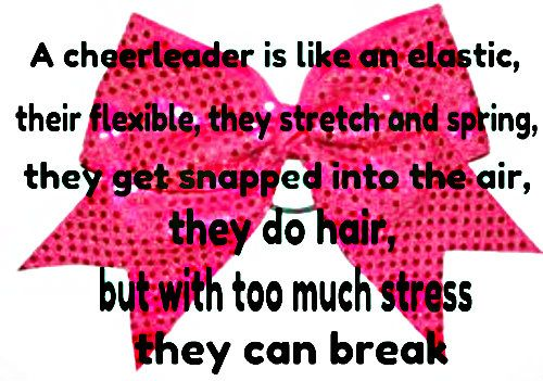 Cheerleading Sayings | cheer bows cheer bows quotes flexible me stress
